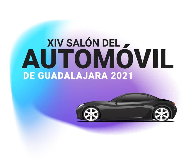 XIV Salon del automovil de guadalajara 2021